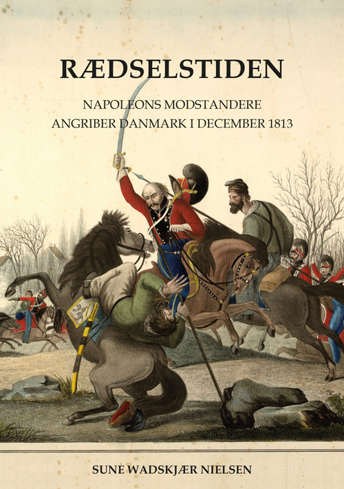 Rædselstiden - Sune Wadskjær Nielsen - Bøger - Forlaget Ritmester - 9788794082006 - 19. November 2020