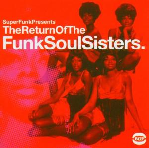 Return Of The Funksoulsisters - Various Artists - Musik - ACE RECORDS - 0029667517010 - September 5, 2005