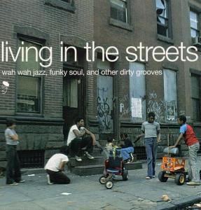 Living In The Streets - V/A - Musik - BGP - 0029667513012 - December 2, 1999