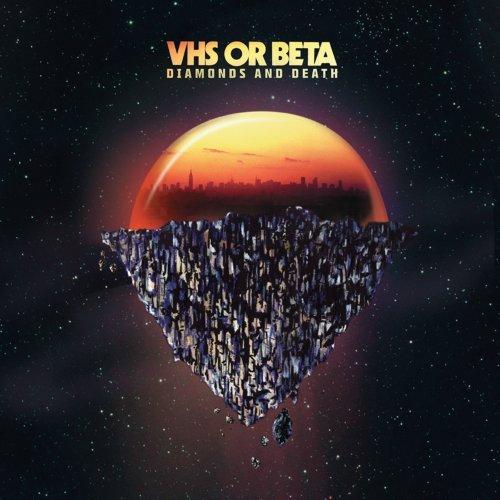 Diamonds & Death - Vhs Or Beta - Musik - KRIAN MUSIC - 0030206241013 - September 27, 2011