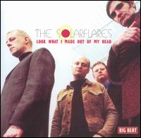Look What I Made Out OF MY HEAD - Solar Flares - Musik - BIG BEAT - 0029667422017 - March 26, 1990