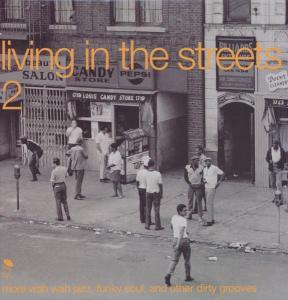 Living In The Streets 2 - V/A - Musik - BGP - 0029667514019 - June 28, 2001