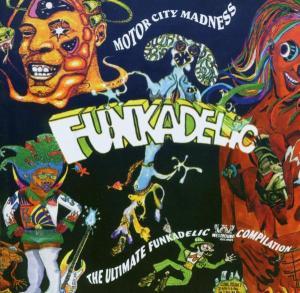Motorcity Madness - The Ultimate Funkadelic Compilation - Funkadelic - Musik - WESTBOUND - 0029667714020 - October 27, 2003