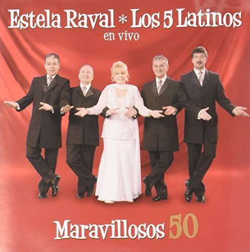 Maravillosos 50 - Estela Raval - Musik - Epsa - 0607000865020 - 1. august 2007