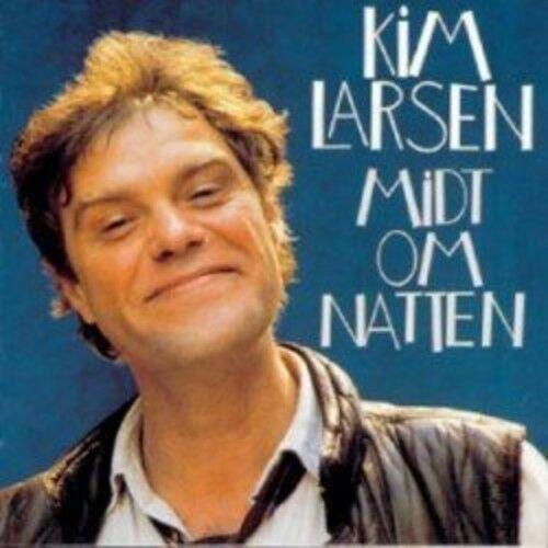 Midt Om Natten - Kim Larsen - Musik - MEDLEY - 5099973518020 - December 18, 2013