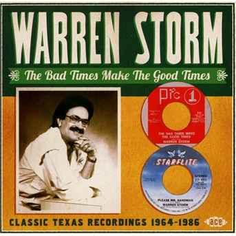 Bad Times Make The Good Times - Warren Storm - Musik - ACE - 0029667072021 - May 28, 2015