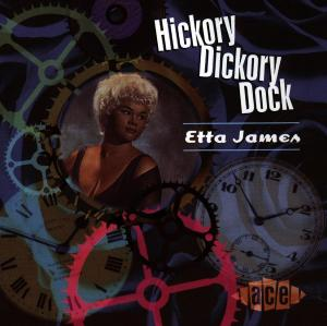 Hickory Dickory Dock - Etta James - Musik - ACE - 0029667168021 - February 23, 1998