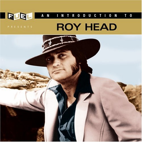Introduction to Roy Head - Roy Head - Musik - VARESE - 0030206158021 - June 20, 2006