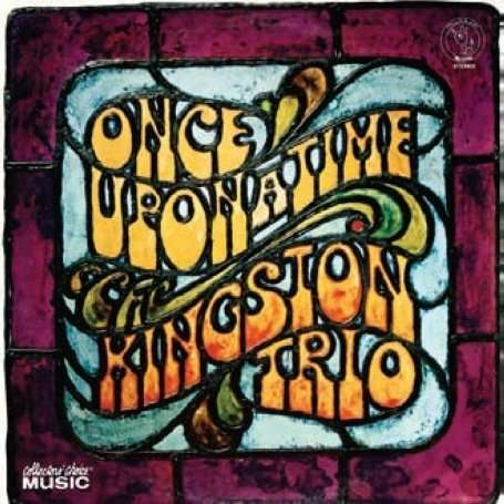 Once Upon a Time - Kingston Trio - Musik -  - 0617742088021 - April 23, 2021