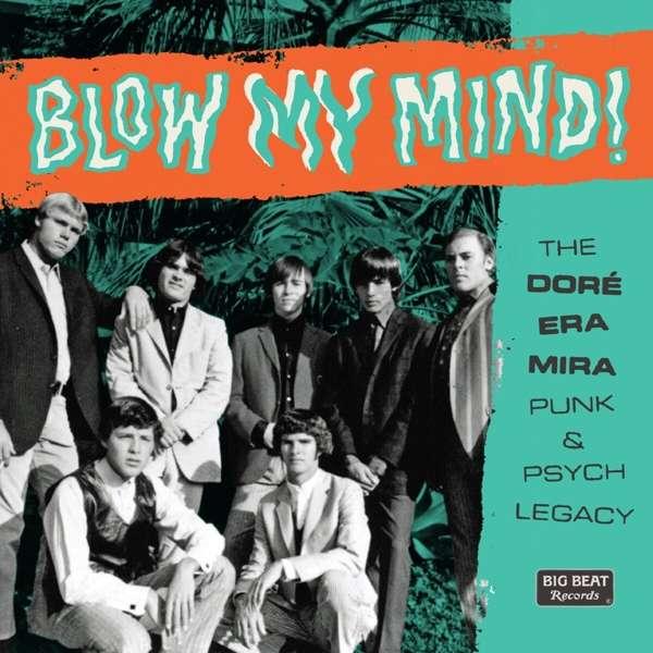 Blow My Mind! the Doré-era-mira Punk & Psych Legacy - Various Artists - Musik - BIG BEAT - 0029667103022 - October 8, 2021