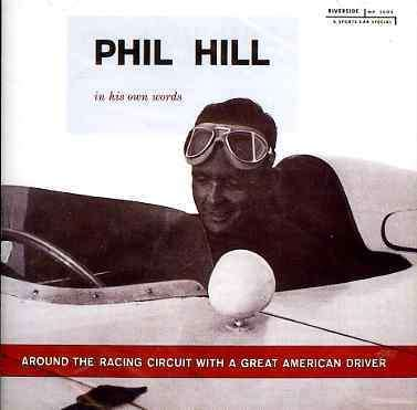 Around The Racing Circuit With A Great American Driver - Phil Hill - Musik - RIVERSIDE - 0029667471022 - July 29, 2002