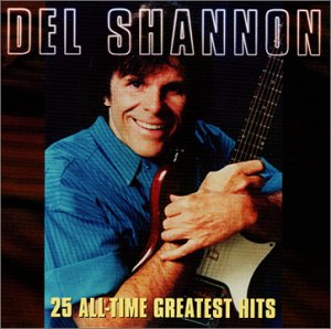 All-Time Greatest Hits - Del Shannon - Musik - VARESE SARABANDE - 0030206627022 - June 30, 1990