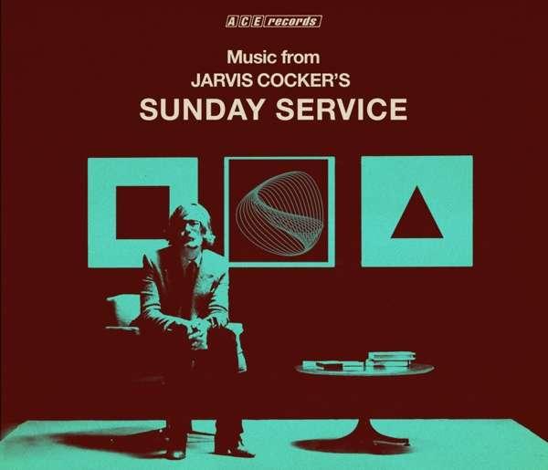 Sunday Service - V/A - Musik - ACE - 0029667094023 - October 4, 2019