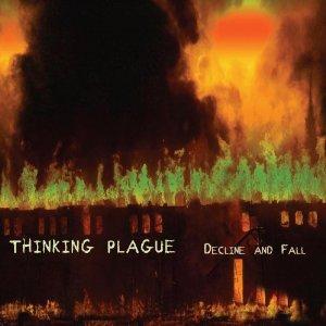 Decline and Fall - Thinking Plague - Musik - Cuneiform - 0045775032023 - February 6, 2012