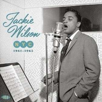 Nyc 1961-1963 - Jackie Wilson - Musik - ACE RECORDS - 0029667071024 - April 13, 2015