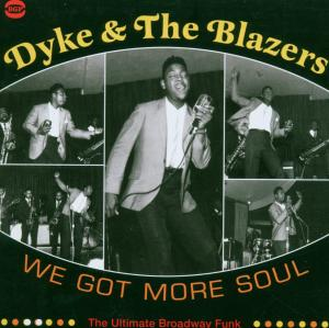 We Got More Soul The Ultimate Broadw - Dyke & the Blazers - Musik - ACE RECORDS - 0029667518024 - January 29, 2007