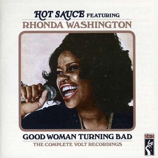 Good Woman Turning Bad - Hot Sauce Ft. Rhonda Washington - Musik - STAX - 0029667914024 - August 2, 2012