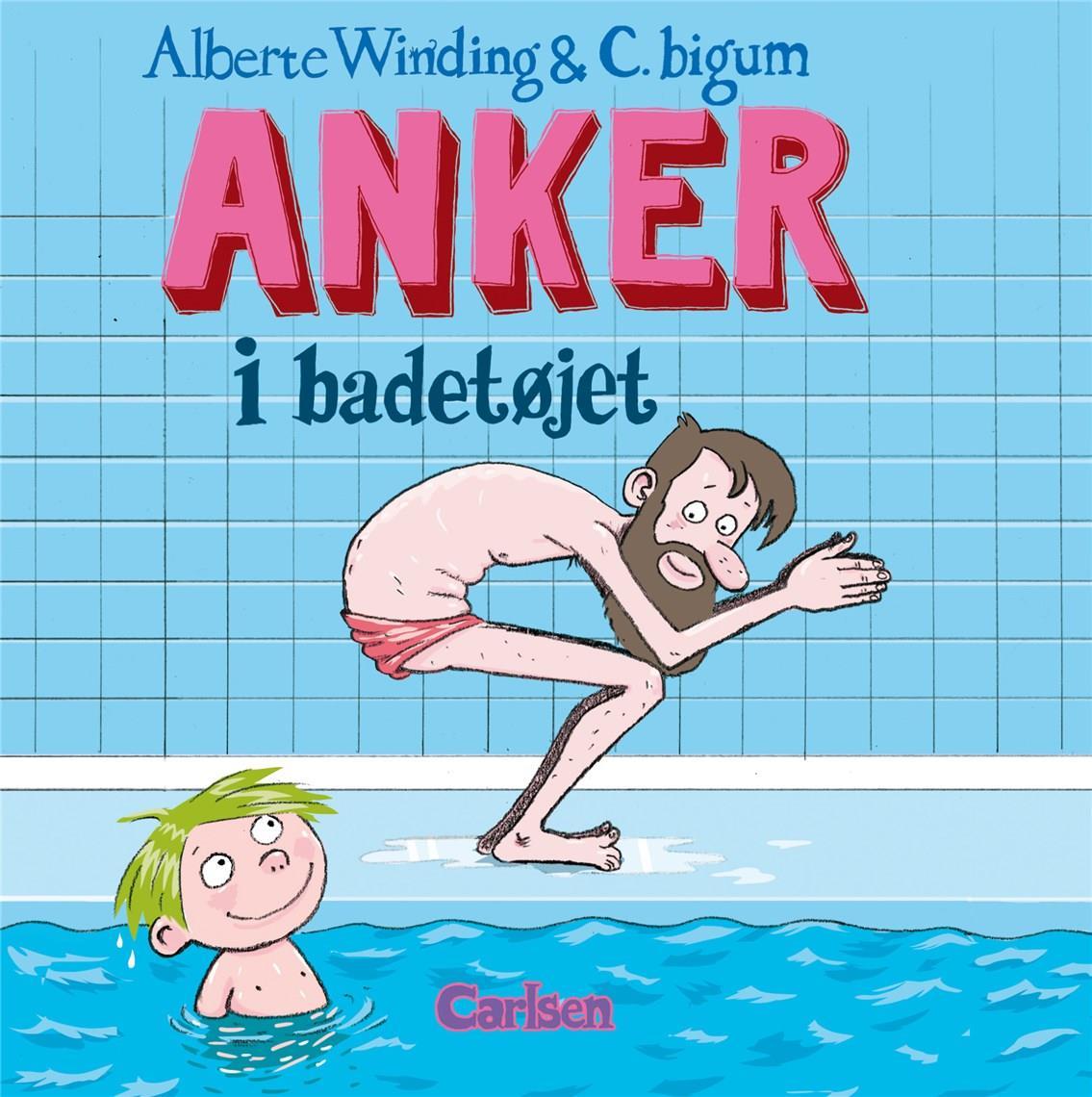 Anker: Anker (6) - Anker i badetøjet - Alberte Winding - Bøger - CARLSEN - 9788711984024 - August 11, 2020