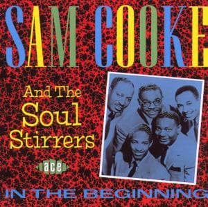 In The Beginning - Sam Cooke - Musik - ACE RECORDS - 0029667128025 - December 31, 1993