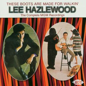 These Boots Are Made For Walking - Lee Hazlewood - Musik - ACE RECORDS - 0029667186025 - October 28, 2002