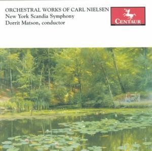 Orchestral Works - Nielsen / New York Scandia Sym / Matson - Musik - Centaur - 0044747278025 - April 25, 2006