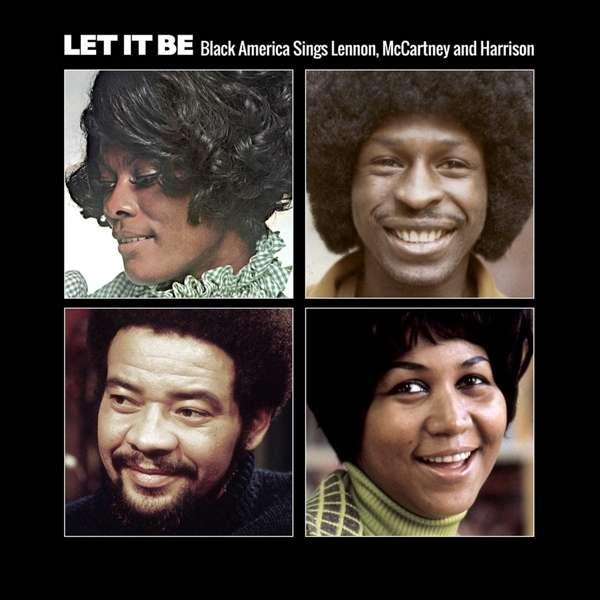 Let It Be: Black America Sings Lennon. Mccartney & Harrison - Various Artists - Musik - ACE RECORDS - 0029667077026 - September 30, 2016