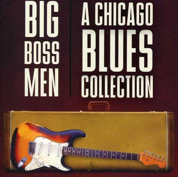 Various Artists - Big Boss men - Musik - FUEL 2000 - 0030206195026 - January 6, 2020