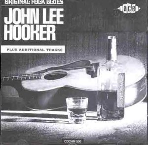 Original Folk Blues - John Lee Hooker - Musik - ACE - 0029667153027 - February 28, 1994