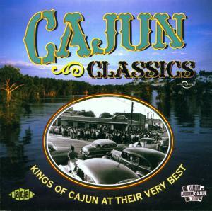 Cajun Classics - V/A - Musik - ACE - 0029667182027 - January 25, 2002