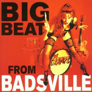 Big Beat From Badsville - Cramps - Musik - BIG BEAT RECORDS - 0029667421027 - October 29, 2001