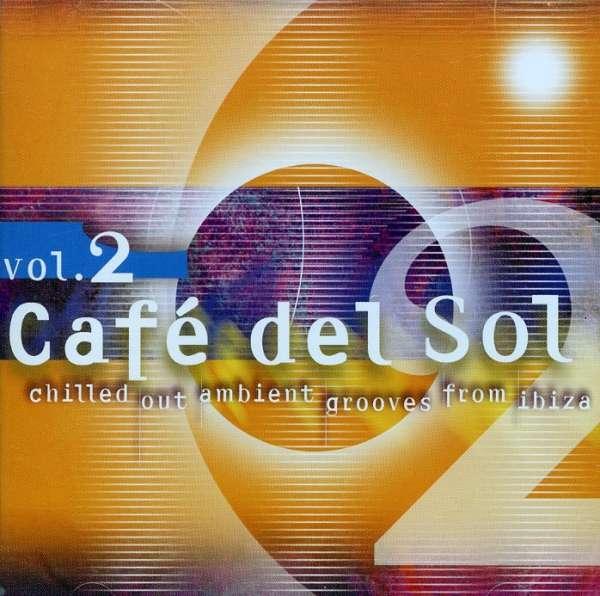 Cafe Del Sol 2 - V/A - Musik - MVD - 0030206015027 - September 26, 2013