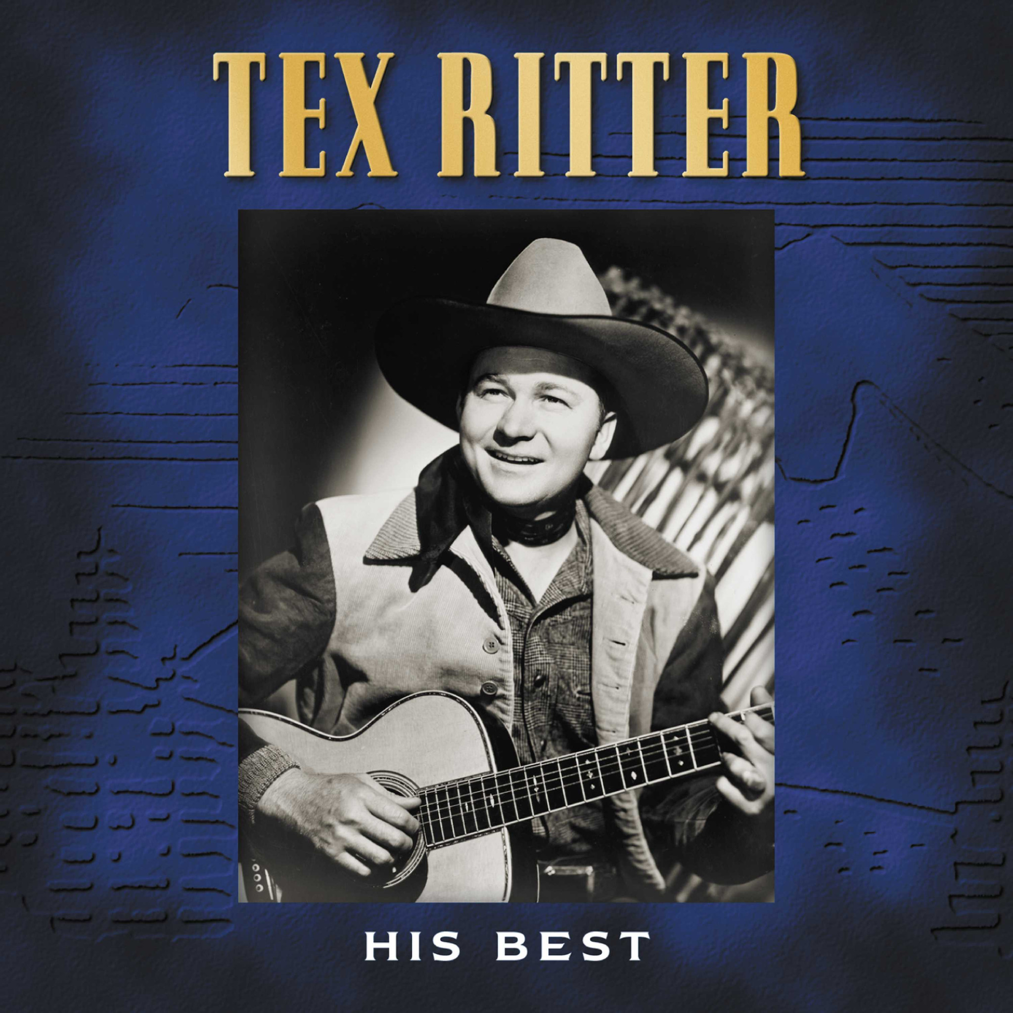His Best - Tex Ritter - Musik - COUNTRY - 0030206680027 - March 27, 2007