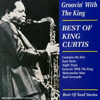 Groovin' With The King - King Curtis - Musik - AIM - 0752211201027 - April 20, 2004