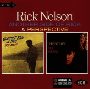 Another Side Of/Perpectiv - Rick Nelson - Musik - ACE - 0029667169028 - August 31, 1998