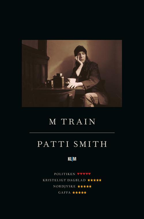 M Train PB - Patti Smith - Bøger - Klim - 9788772040028 - April 27, 2017