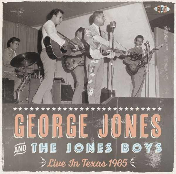 Live In Texas 1965 - George Jones and the Jones Boys - Musik - ACE - 0029667089029 - May 4, 2018