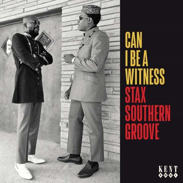 Can I Be A Witness / Stax Southern Groove - Various Artists - Musik - KENT - 0029667104029 - October 8, 2021