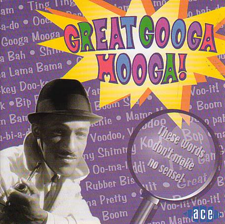 Great Googa Mooga! - V/A - Musik - ACE - 0029667188029 - March 27, 2003