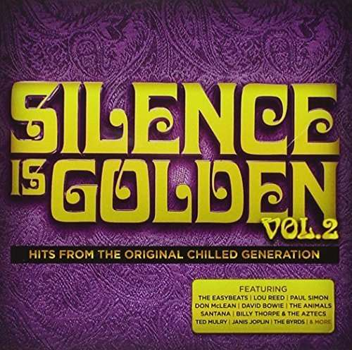 Silence is Golden 2: Hits from Original Chilled - Silence is Golden 2: Hits from Original Chilled - Musik - IMT - 0888751156029 - August 14, 2015