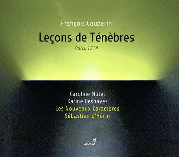 Lecons Des Tenebres - F. Couperin - Musik - GLOSSA - 8424562227033 - February 28, 2020