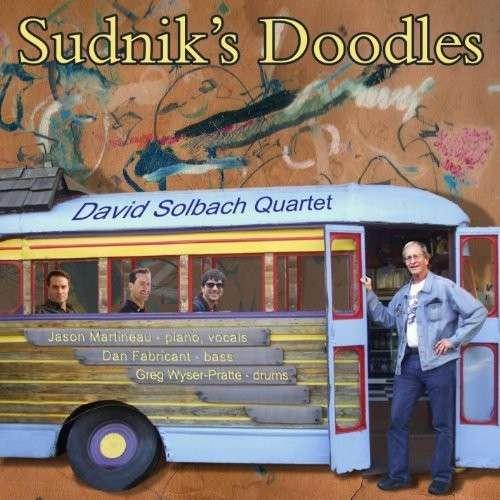 Sudniks Doodles - David Solbach - Musik - David Solbach - 0029882567043 - March 4, 2014