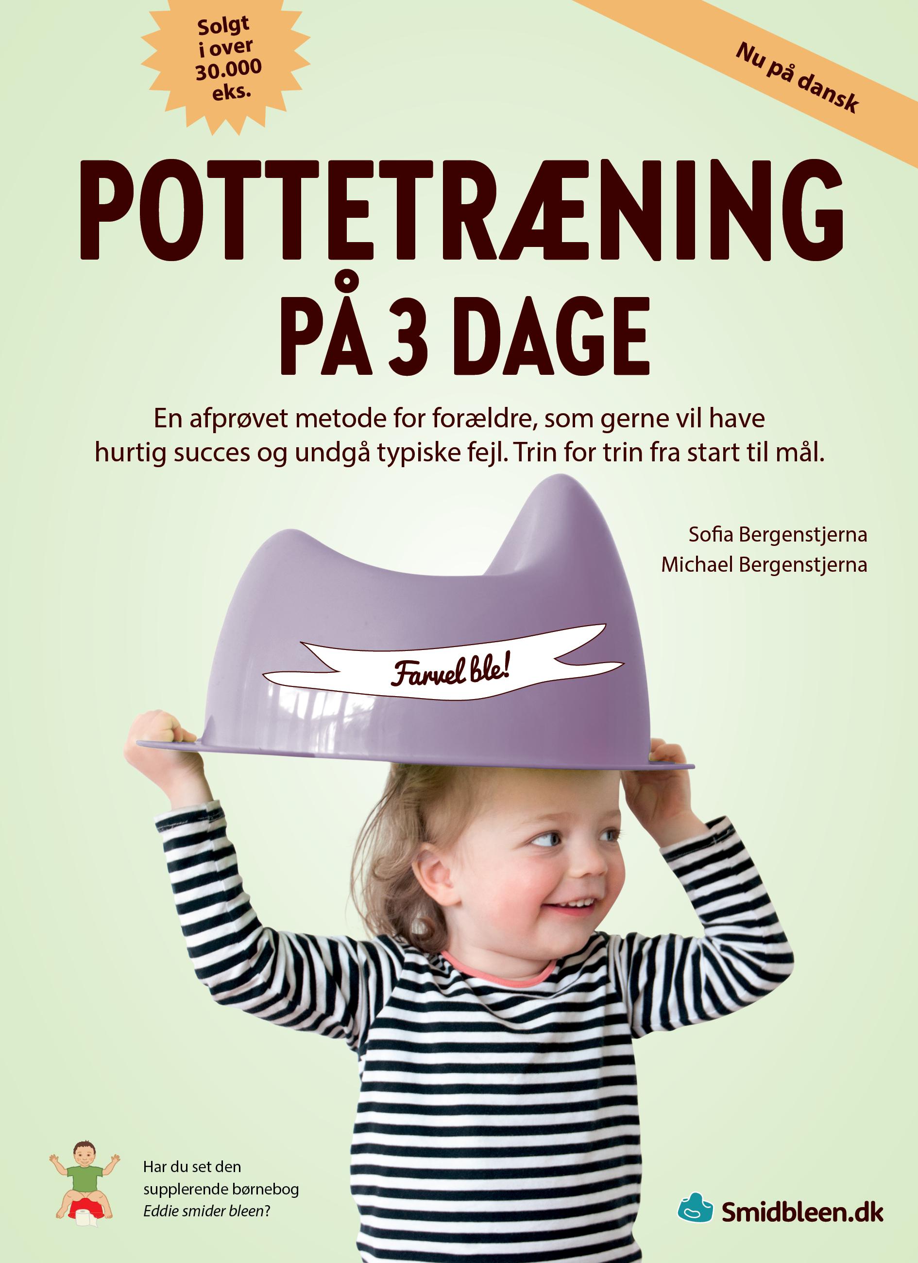 Pottetræning på 3 dage - Michael Bergenstjerna Sofia Bergenstjerna - Bøger - Mountainstar - 9789198605044 - November 25, 2020