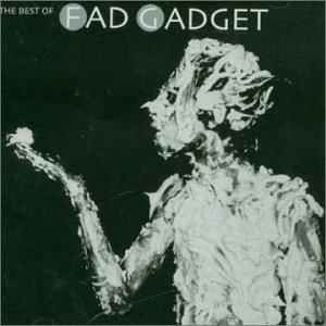 Best Of Fad Gadget - Fad Gadget - Musik - MUTE - 5016025683055 - October 24, 2011
