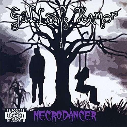 Necrodancer - Gallows Humor - Musik - Gallows Humor Band - 0029882565056 - October 31, 2013