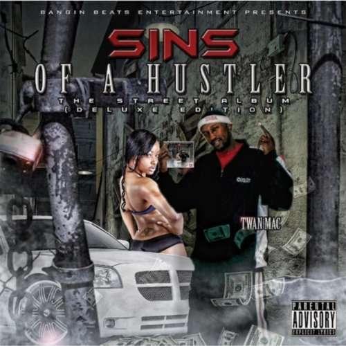 Sins of a Hustler - Twan Mac - Musik - Bangin Beats Ent. / Interscope Distribut - 0029882563083 - April 5, 2016