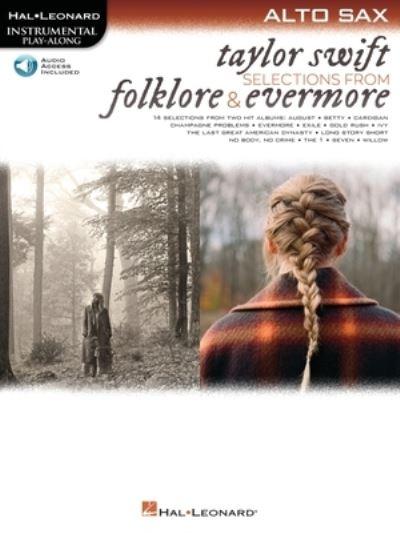 Taylor Swift Selections from Folklore Ev - Instrumental Playalong - Taylor Swift - Bøger - HAL LEONARD SHEET MUSIC - 9781705133088 - August 1, 2021