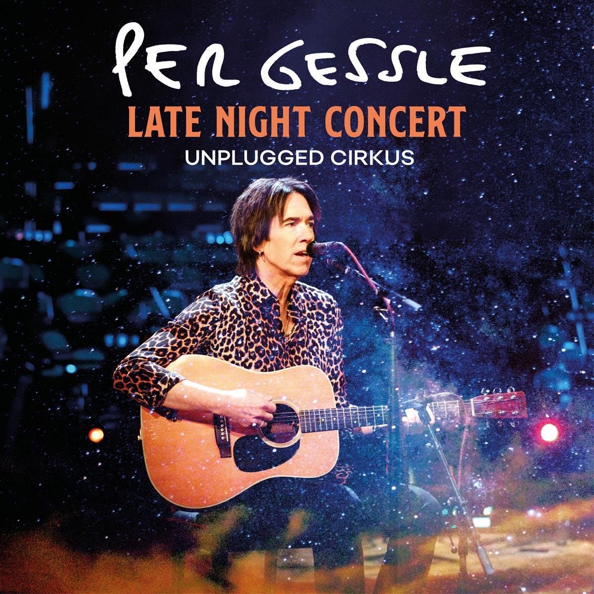 Late Night Concert - Unplugged Cirkus - Per Gessle - Musik -  - 7332334442090 - January 29, 2021