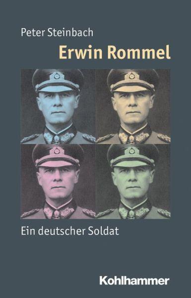 Erwin Rommel - Steinbach - Bøger - Kohlhammer Verlag - 9783170225091 - December 31, 2021