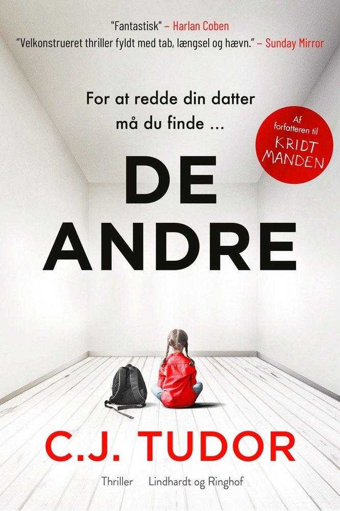 De andre - C.J. Tudor - Bøger - Lindhardt og Ringhof - 9788727000091 - September 6, 2021