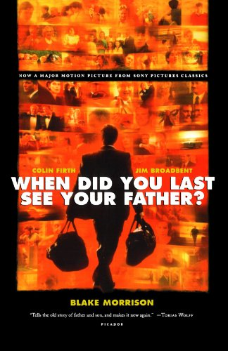 When Did You Last See Your Father?: a Son's Memoir of Love and Loss - Blake Morrison - Bøger - Picador - 9780312427092 - 13. mai 2008